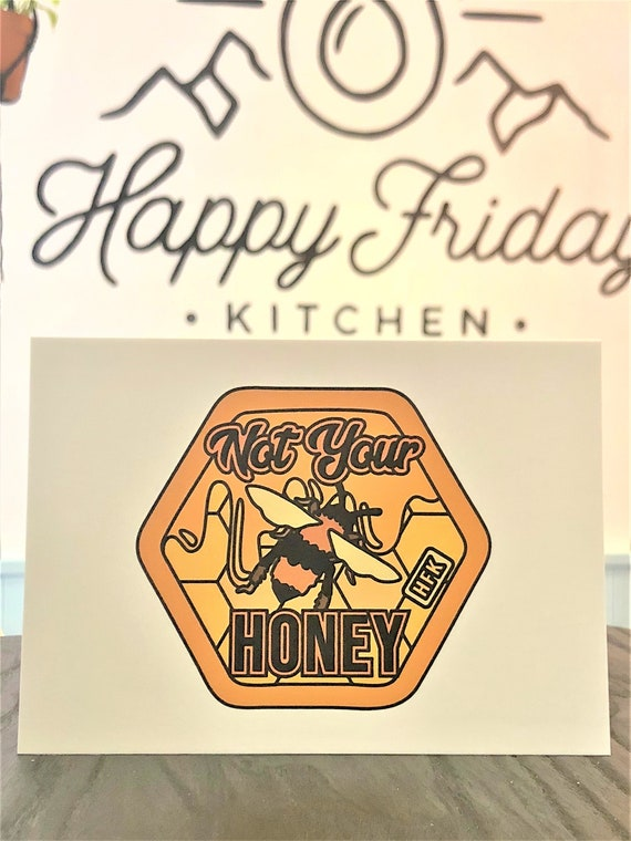 HFK Not Your Honey Vegan Print