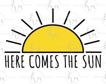 Download Svg Cut File: Here Comes The Sun Image