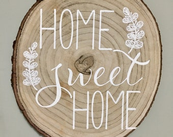 Home Sweet Home - Hand-painted/Hand-lettered Wood Sign