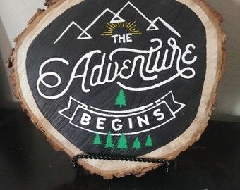 Hand Painted Chalkboard Pecan Wood Slice (The Adventure Begins)