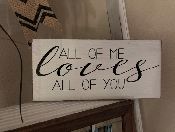Valentines Day Signs All Of Me Loves All Of You Kissing Etsy
