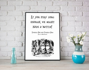 Tweedle Dee And Dum Quote Poster Print