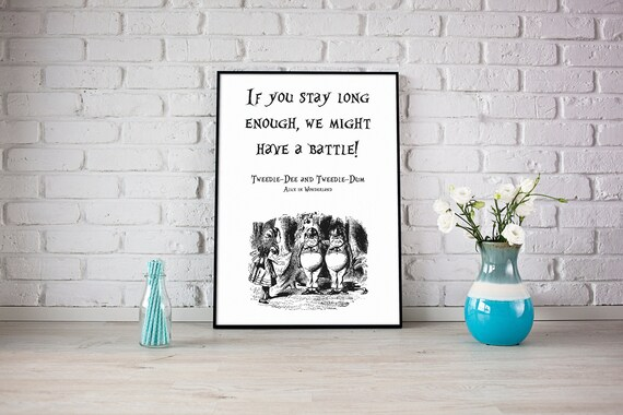 Tweedle Dee and Tweedle Dum Quote Poster Print | Two Sizes Available A3 &  A4 | Alice in Wonderland Digital Download Print
