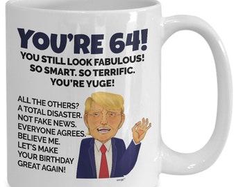 64th Birthday Mug 64 Year Old Gifts For Men Women Turning Sixty Four Years Coffee Donald Trump MTBA64