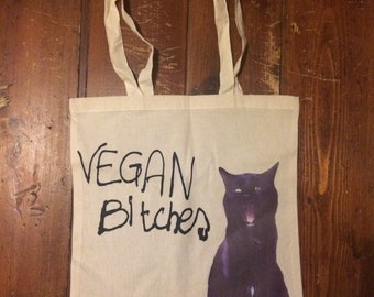 Vegan Bitches Tote Bag