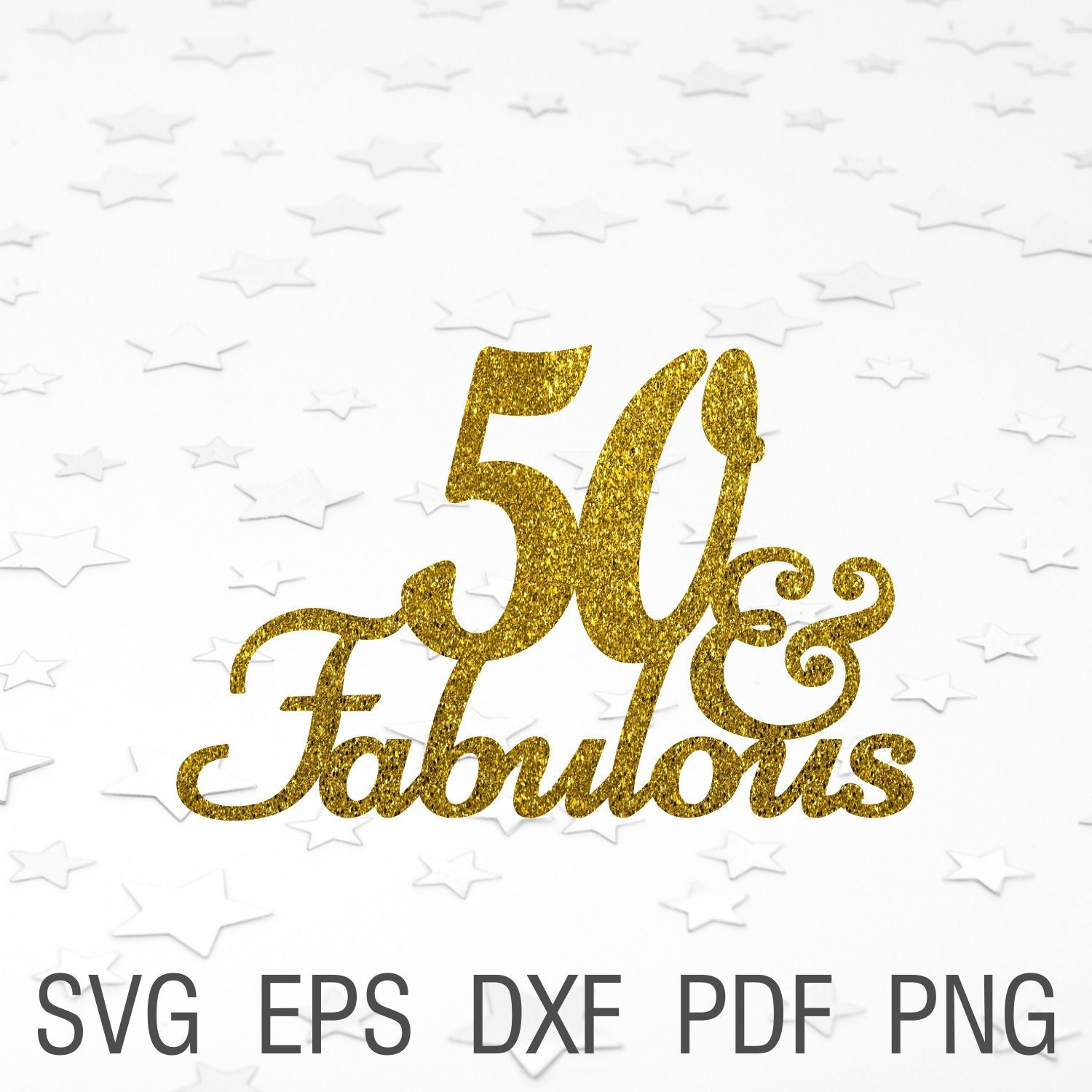 50th And Fab: 50 And Fabulous Svg Cake Topper 50th Birthday Party Svg