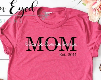 1eb5c0f40 Mom shirt, Personalized Mom Shirt, Mother's Day Gift, Kids Name Shirt, New mom  shirt, Custom Mother's Gift, Mother's Tshirt, New Mom, Mom