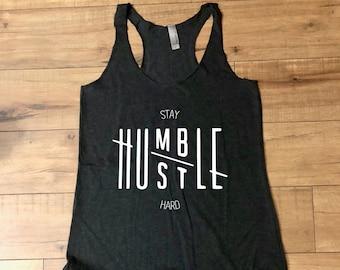 67968932e97f4f Stay Humble Hustle Hard Black Racerback tank