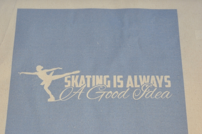 Tote bag reusable bag gifts for ice figure skaters figure skating quote Tote Bag for figure skaters Skating is always a good idea