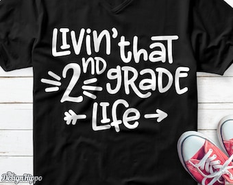 Livin That 2nd Grade Life Svg Second Teacher Back To School SVG PNG Cut File