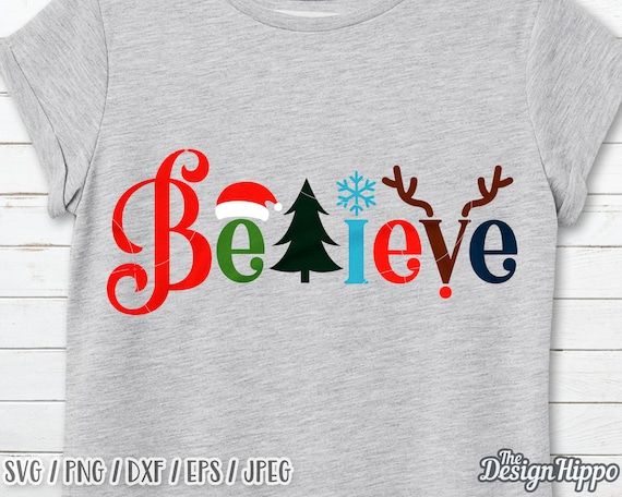 Believe Svg Christmas Svg Believe With Santa Hat Svg Etsy