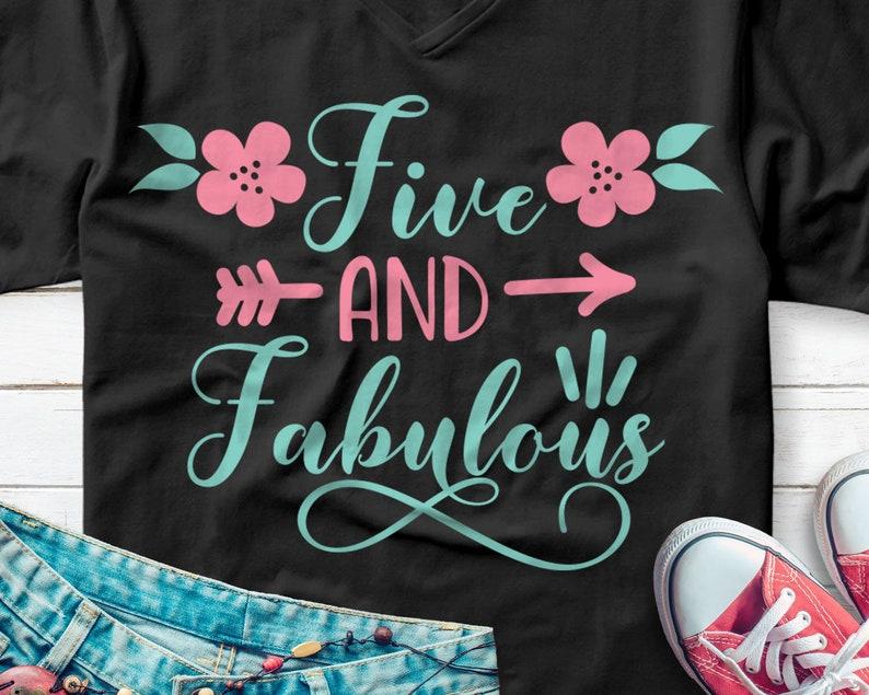 Five And Fabulous Svg 5th Svg Birthday Svg 5th Birthday Etsy