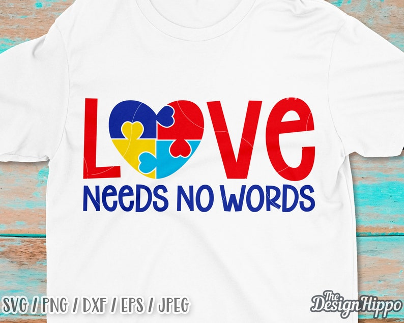 8389685f57b Love needs no words svg Autism awareness svg Autism mom svg | Etsy
