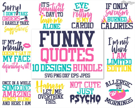 Funny quotes svg bundle, Funny sayings svg, If my mouth doesn\'t say it svg,  Eye roll, Sarcasm, Allergic to mornings, Cricut cut files, DXF