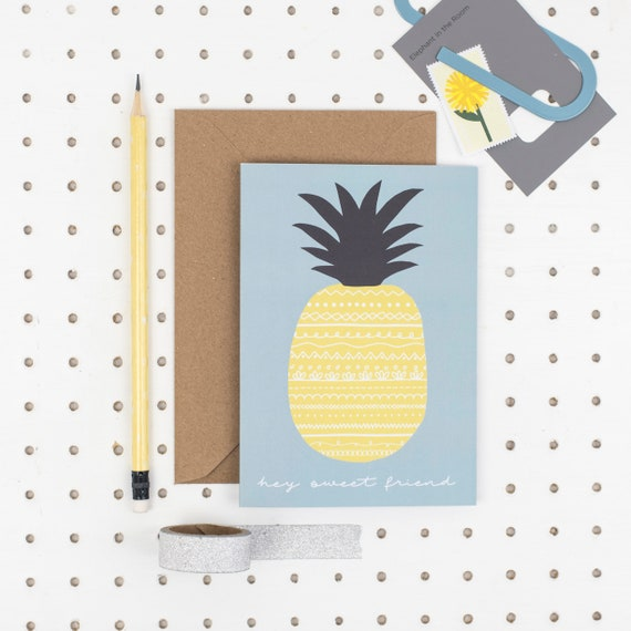 Friendship card - Hey sweet friend - Pineapple card - A6 Birthday Cards -  best friend card - Just to say card - Card for friend -