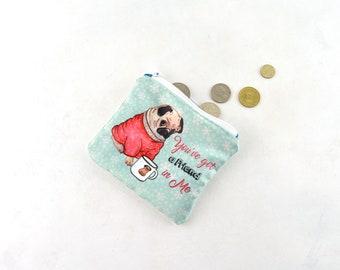 monedero estampado perrito carlino, monedero pequeño, bolsa para mascarillas, mejor regalo de mujer, regalos personalizados