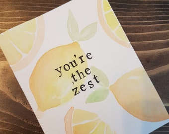 Lemon You're the Zest