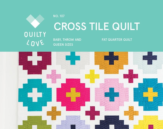 Cross Tile Quilt Pattern by Emily of Quilty Love