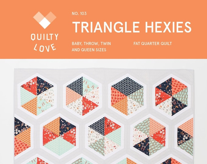 Triangle Hexies Quilt Pattern, by Emily Dennis of Quilty Love