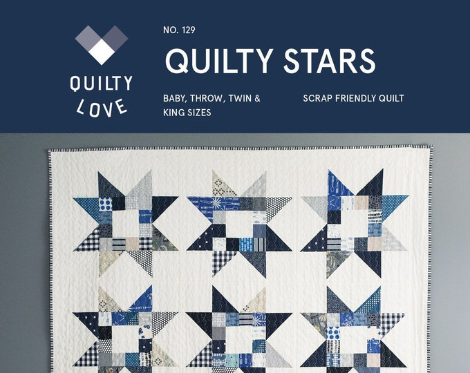 Quilty Stars Quilt Pattern by Emily of Quilty Love