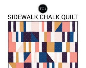 Sidewalk Chalk Quilt Pattern for Then Came June