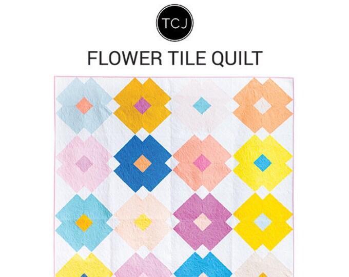 Flower Tile Quilt Pattern by Meghan Buchanan  of Then Came June