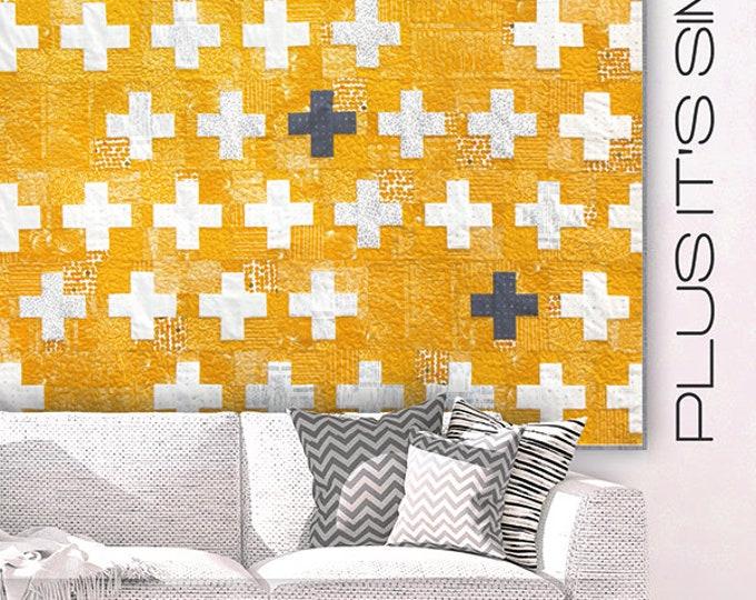 Plus It's Simple Quilt Pattern by Zen Chic