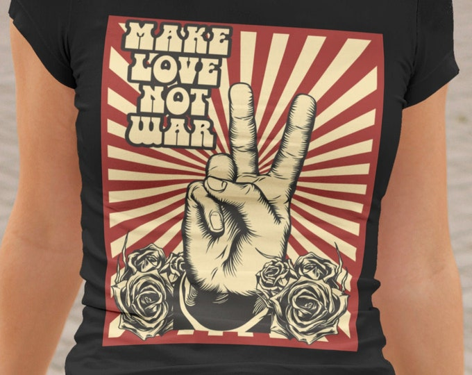 Make Love Not War Fitted Tee