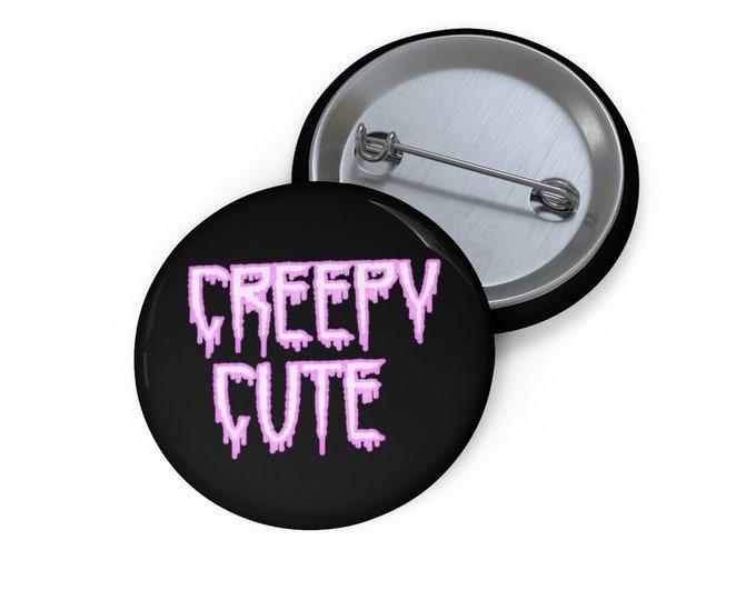 Creepy Cute Pin Button