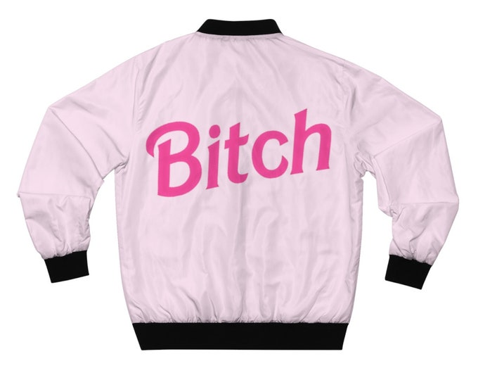 Bitch Bomber Jacket