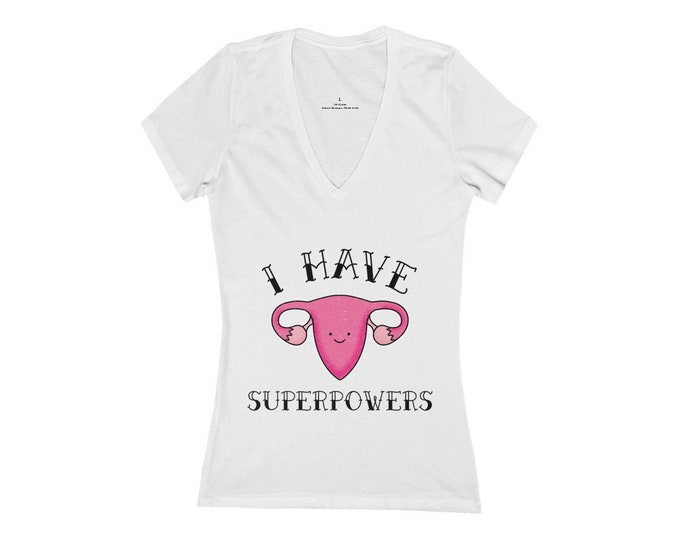Ovary Gang I Have Superpowers- Deep V-Neck Tee