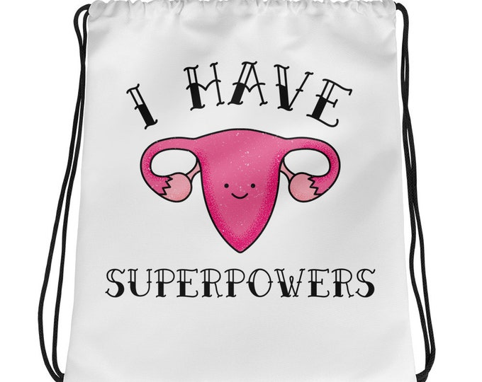 Ovary Gang I Have Superpowers Drawstring bag