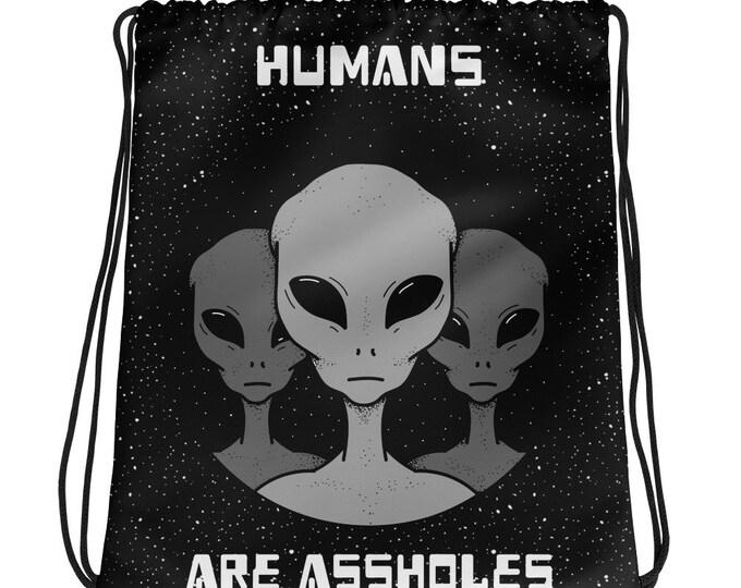 Humans are assholes Drawstring bag