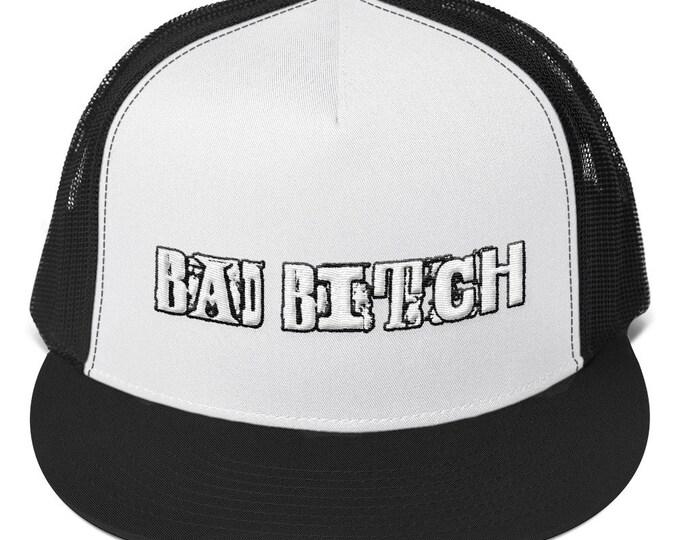 Bad Bitch Trucker Cap