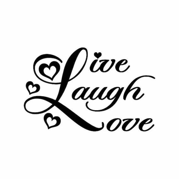 Live Laugh Love Instant Download 1 Vector Eps Svg A Png Etsy