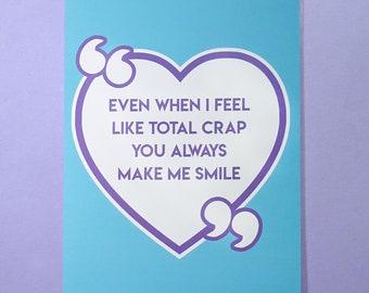 You Make Me Smile A5 Card