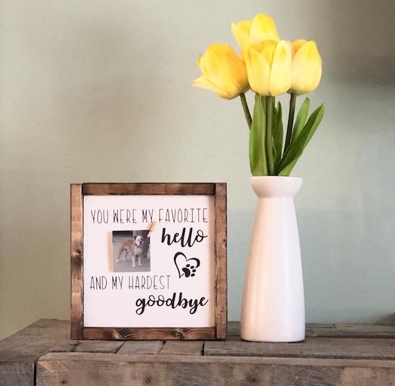 Pet Loss Tribute Favorite Hello Hardest Goodbye Animal Etsy