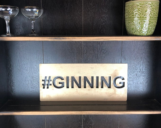Gold #GINNING GIN Plaque Word Sign Metal Shop Home Rustic Pub Cafe Bar Cocktails Drinks Rum
