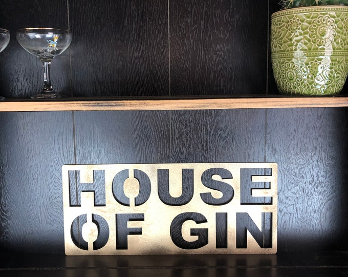 Gold HOUSE OF GIN Plaque Word Sign Metal Shop Home Rustic Pub Cafe Bar Cocktails Drinks Rum