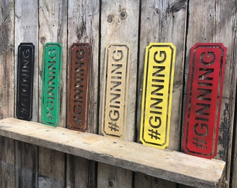 RUSTIC colourful #GINNING GIN Sign Metal Home Pub Cafe Bar Cocktails Kitchen