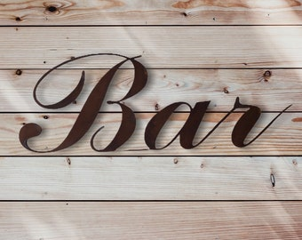 Rustic BAR SIGN , rusty metal letters , word sign  , garden bar sign , home bar sign , bar decoration , kitchen sign , drinks sign