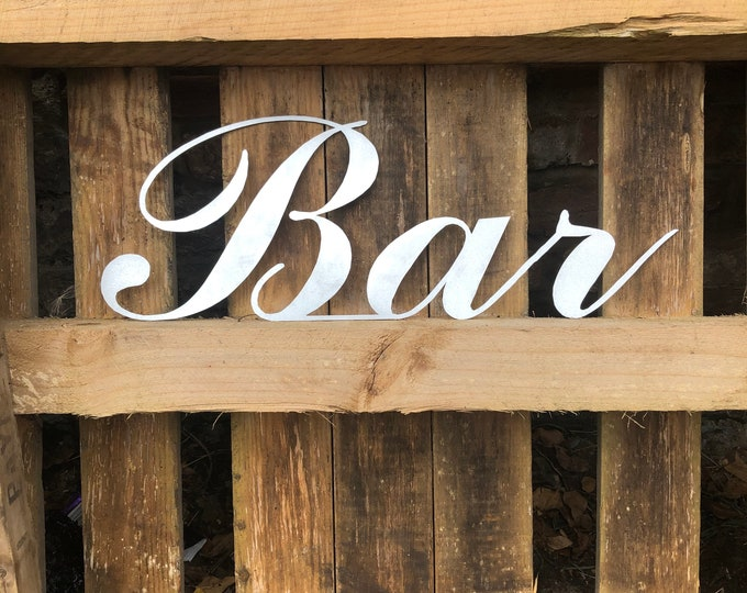 STEEL METAL BAR sign , cocktail bar decor , drinks cabinet sign  , home bar sign , garden bar sign