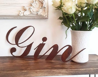 Rustic GIN sign , metal word sign , home sign , shop signage , rustic wedding decor , cocktail bar , gift for a gin lover