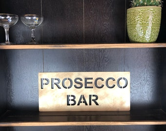 Gold PROSECCO BAR Plaque Word Sign Metal Shop Home Rustic Bar Cocktails Drinks Rum Gin Wine