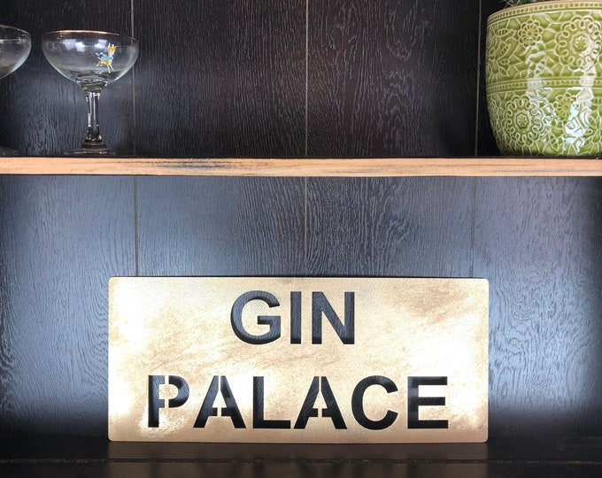 Gold GIN PALACE Plaque Word Sign Metal Shop Home Rustic Pub Cafe Bar Cocktails Drinks Rum