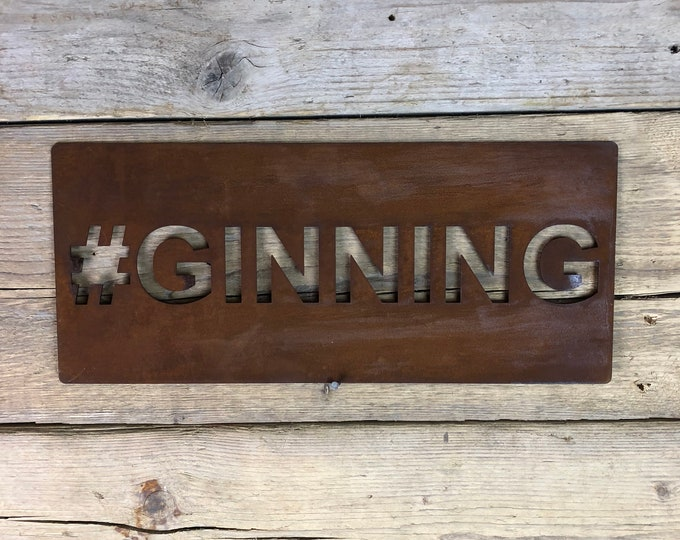 Rusted #GINNING GIN Plaque Word Sign Metal Shop Home Rustic Pub Cafe Bar Cocktails Drinks