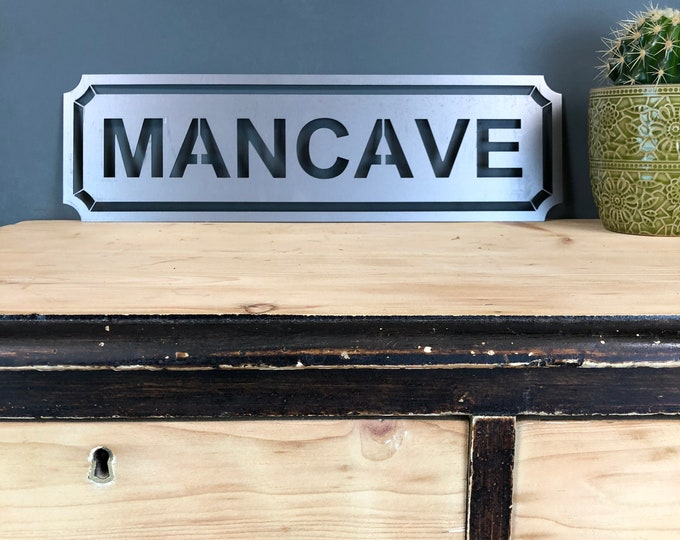 Steel MAN CAVE Sign Metal Shop Home Rustic House Workshop Garage Shed Bar Pub games room