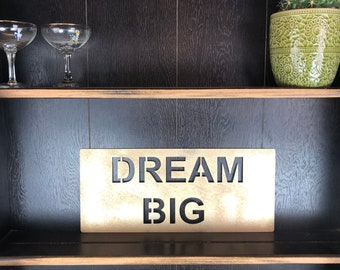 Gold DREAM BIG Plaque Word Sign Metal Home Rustic Bar Rum Gin Love Live Believe Happy