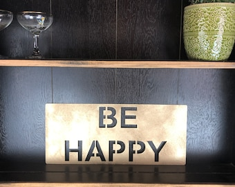 Gold BE HAPPY Plaque Word Sign Metal Home Rustic Bar Rum Gin Love Live Believe
