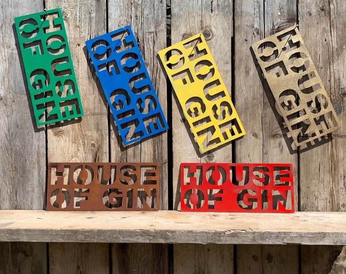 colourful HOUSE OF GIN Sign , Home bar accessories , Rustic house signs , kitchen drinks sign , gin lover gifts , gin bar sign ,